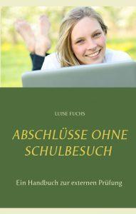Buchcover Abschlüsse ohne Schulbesuch. Ein Handbuch zur externen Prüfung